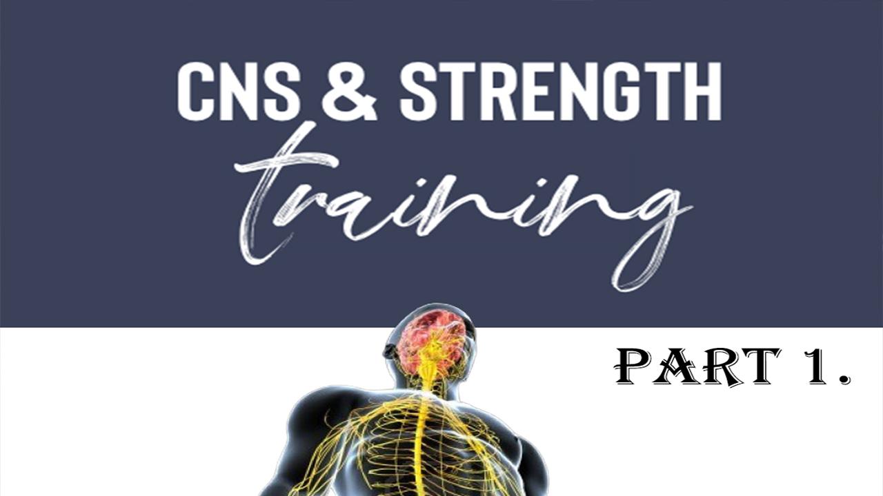 CNS มันเกี่ยวข้องยังไงกับ Strength Training